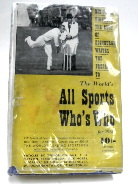 The World's All Sports Who's Who for 1950 by Herbert Kyle Turner