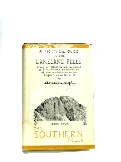 A Pictorial Guide to the Lakeland Fells, The Southern Fells by A. Wainwright