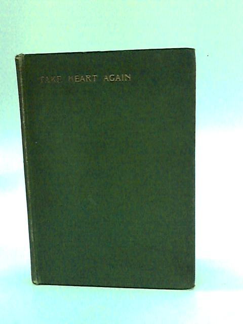 Take Heart Again by Meyer, F. B