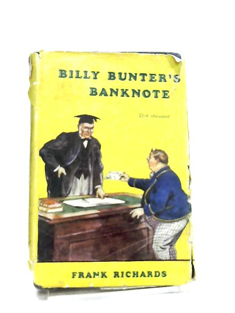 Billy Bunter's Banknote by Frank Richards