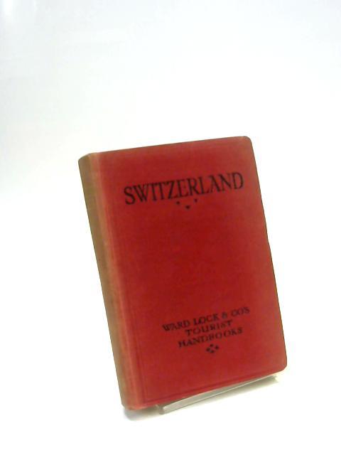 A Handbook to Switzerland by Anon