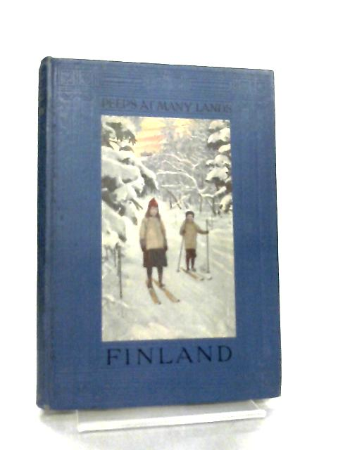 Finland (Peeps at Many Lands) by M. Pearson Thomson
