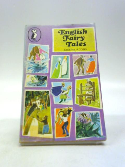 English Fairy Tales (Puffin Books) by Joseph Jacobs