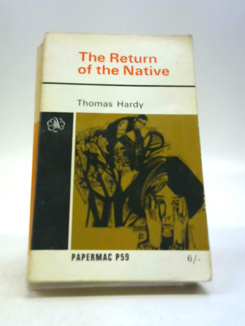 The Return of the Native (PaperMac) by Thomas Hardy