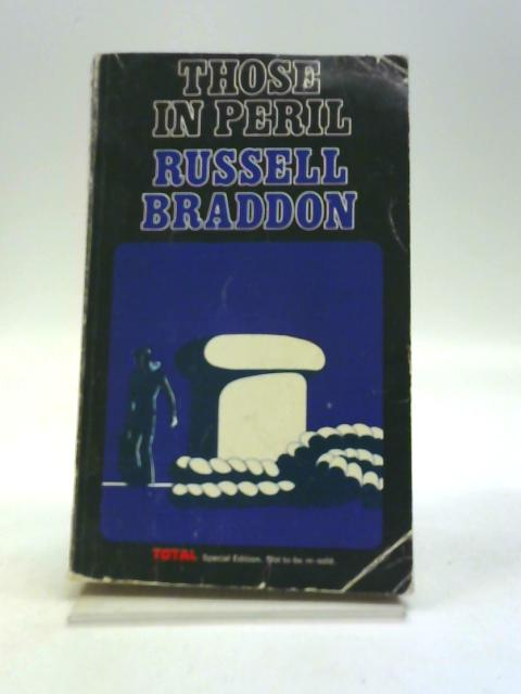 Those In Peril by Russell Braddon