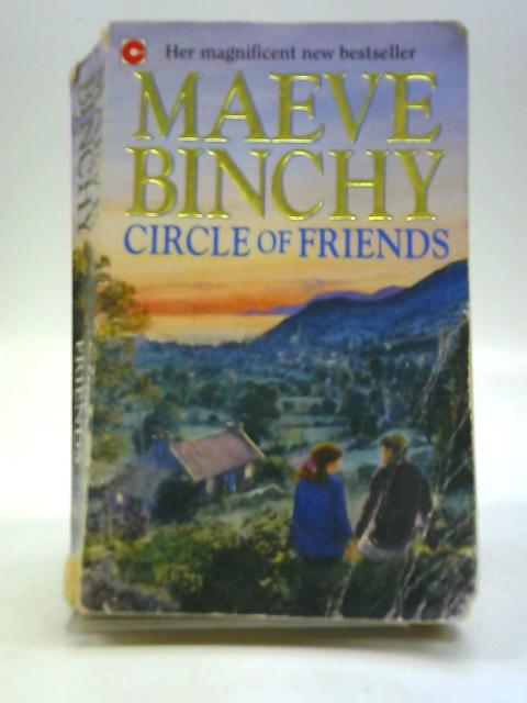 Circle of Friends by Maeve Benchy