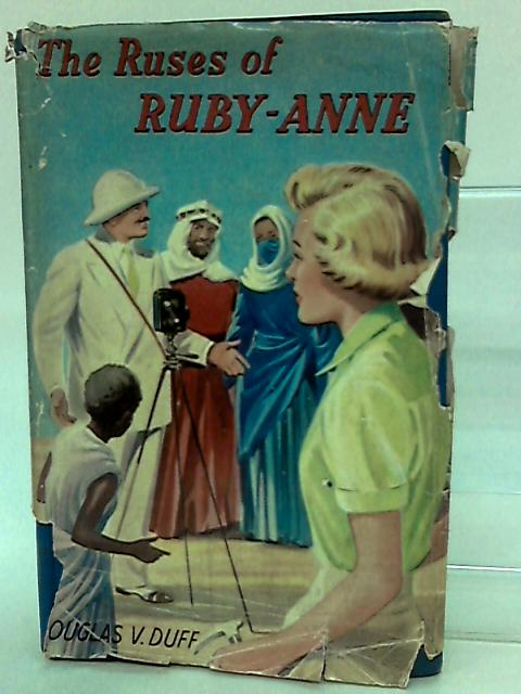 The Ruses of Ruby-Anne by Douglas V.Duff