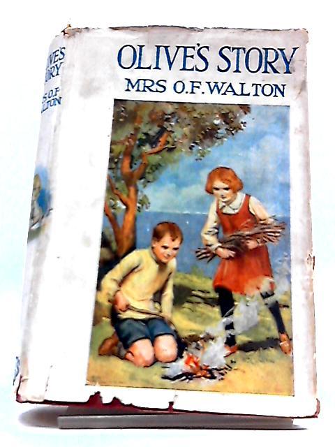Olive's Story by Mrs. O. F. Walton