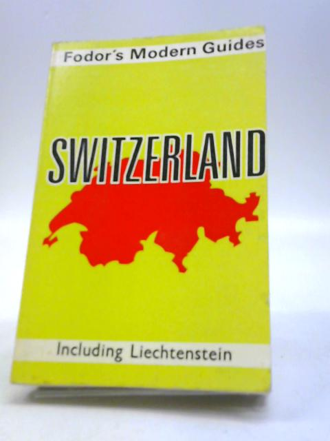 Switzerland by Eugene Fodor