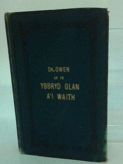 Traethawd am Yr Ysbryd Glan by Parch. John Owen