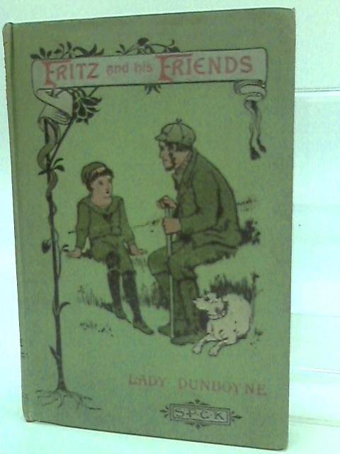 Fritz and his Friends. a tale by Lady dunboyne