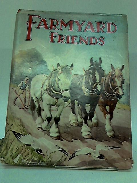 Farmyard Friends by Groom, Arthur