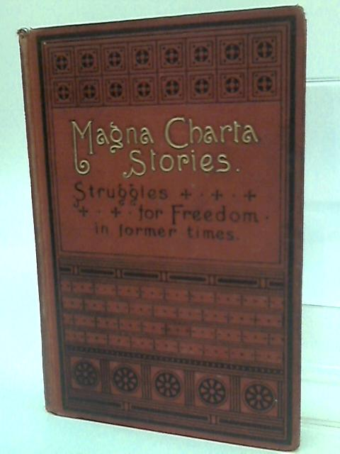 Magna Carta Stories by Arthur Gilman