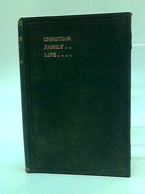 Christian Family Life by S. R. Gardiner