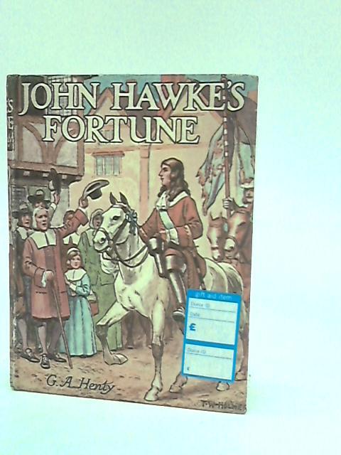 John Hawke's Fortune by GA Henty