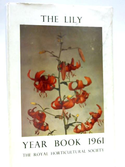 The Lily Year Book 1961: Number Twenty Four by Various