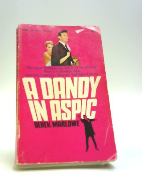 A Dandy in Aspic (Four Square books) by Derek Marlowe