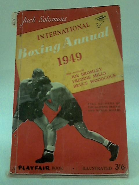International Boxing Annual 1949 by Solomons J