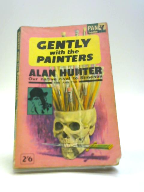 Gently with the Painters by Hunter Alan
