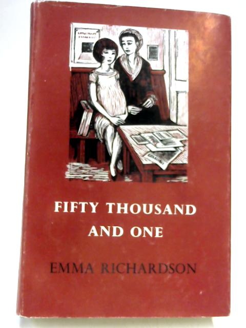 Fifty Thousand and One by Emma Richardson