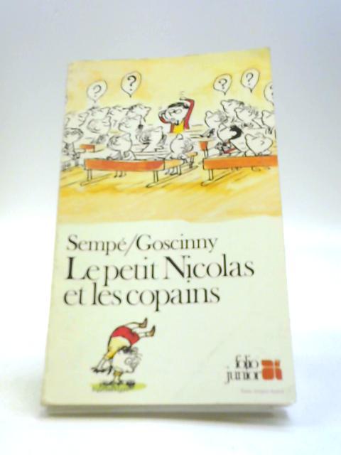 Le Petit Nicolas et les Copains by Goscinny Sempe