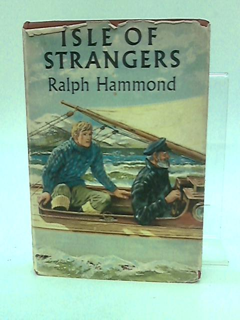 Isle of Strangers by Ralph Hammond