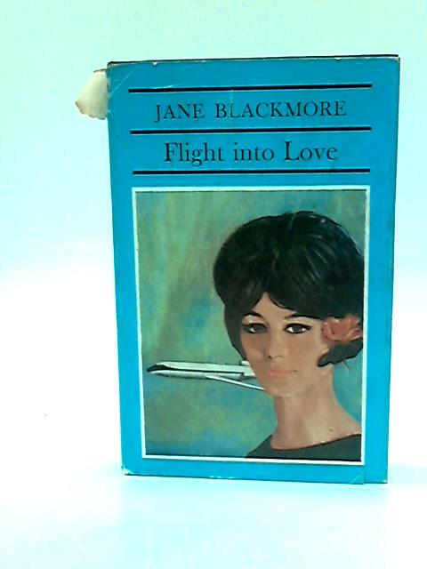 Flight into love by Blackmore, Jane