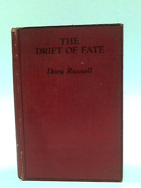 The Drift of Fate by Dora Russell
