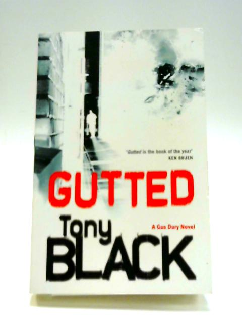 Gutted by Tony Black