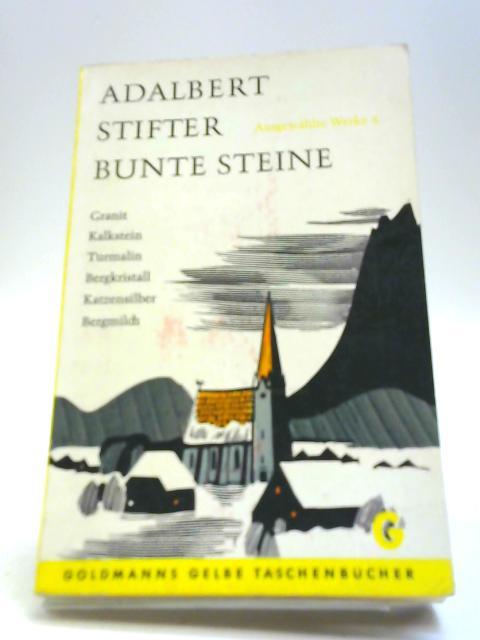 Bunte Steine by Adalbert Stifter