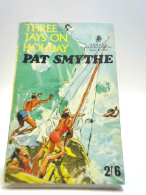 Three Jays On Holiday by Pat Smythe