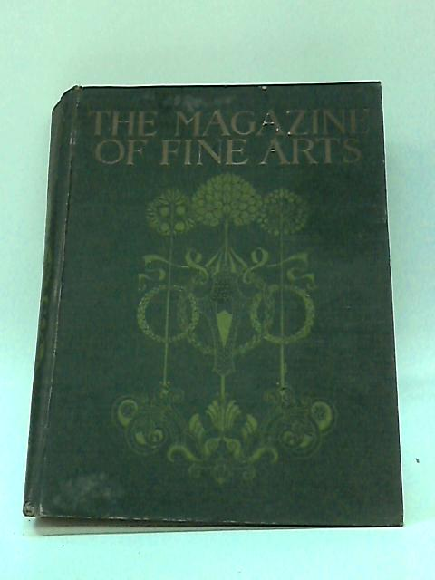 The Magazine of Fine Arts, Volume One, November 1905 - April 1906 by Various