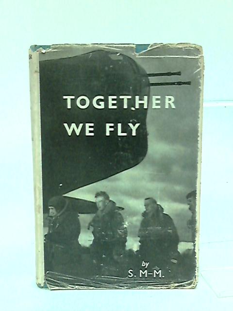 Together We Fly by S.M-M