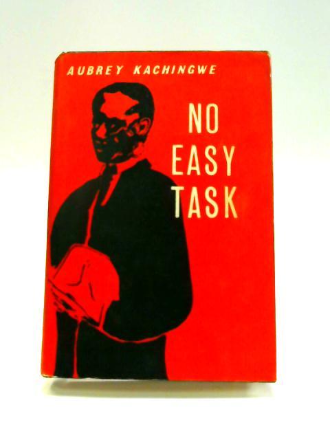 No Easy Task by Aubrey Kachingwe