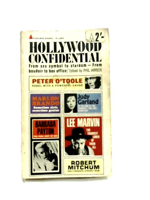 Hollywood Confidential by Phil Hirsch