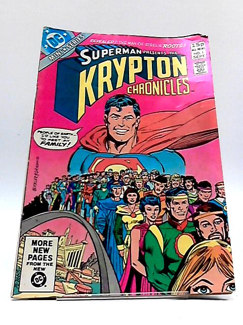 Superman Presents: The Krypton Chronicles - Issue # 1 by DC Comics