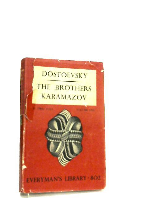The Brothers Karamazov Volume 1 by Fyodor Dostoevsky