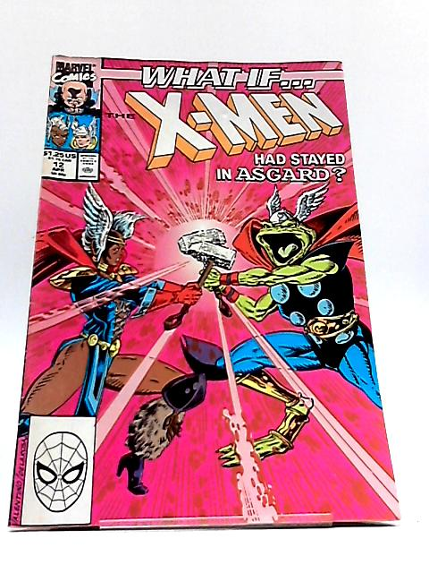 What If... The X-Men Stayed in Asgard? Vol. 2 No. 12 by Valentino