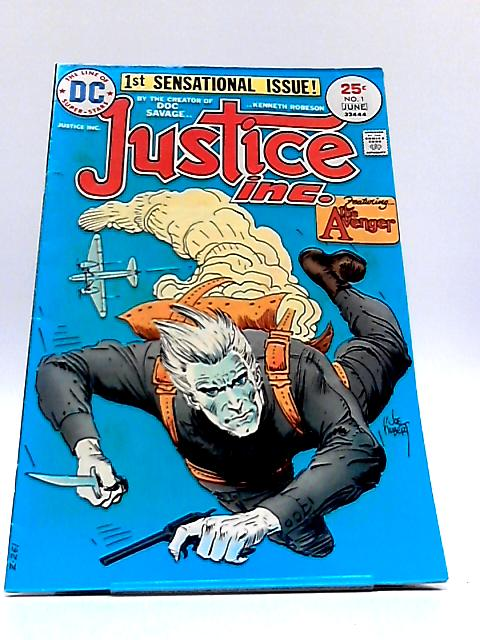 Justice Inc. Vol. 1 No. 1 by Kenneth Robeson
