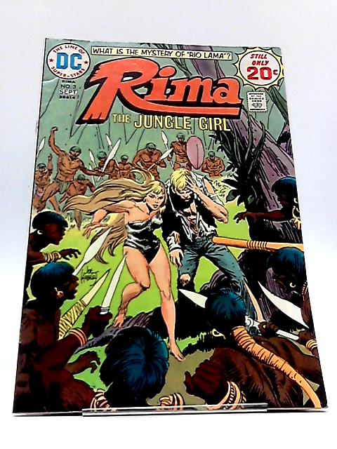 RIMA The Jungle Girl No 3 Sept 1974 by Robert Kanigher