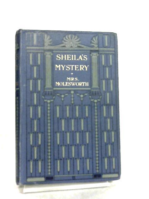Sheila's Mystery by Mrs Molesworth