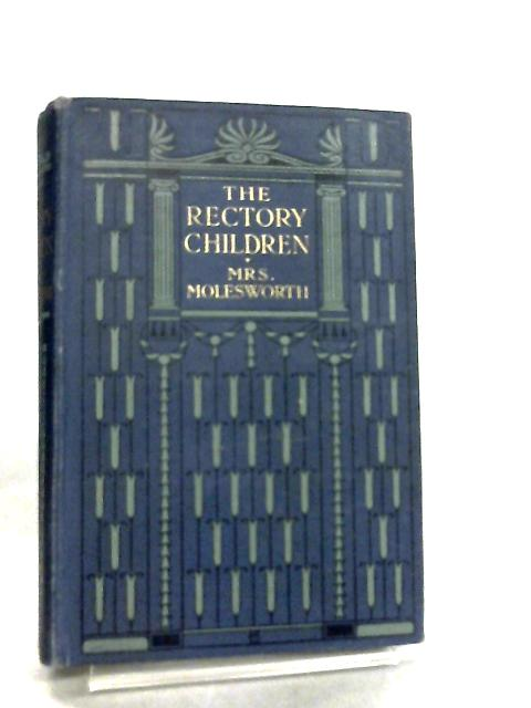The Rectory Children by Mrs Molesworth