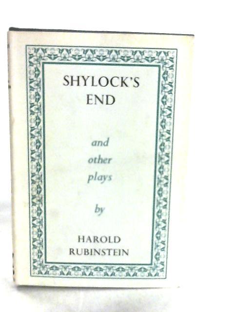 Shylock's End by H. F. Rubinstein