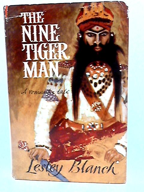 The nine tiger man: A tale of low behaviour in high places by Blanch, Lesley
