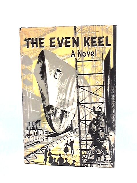 The Even Keel by Kruger, Rayne