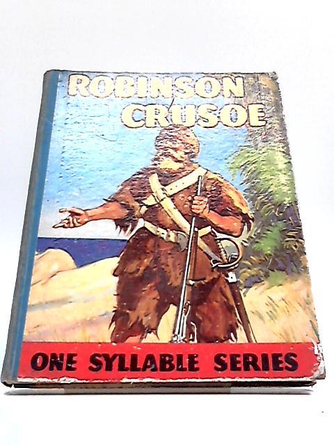 Robinson Crusoe - Retold in Easy Words by Mary Godolphin