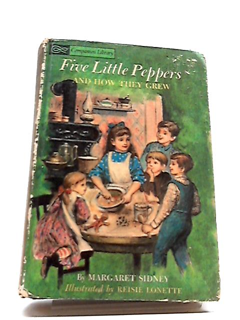 Alice in Wonderland and Through the Looking Glass; Five Little Peppers and How They Grew by Lewis Carroll & Margaret Sidney