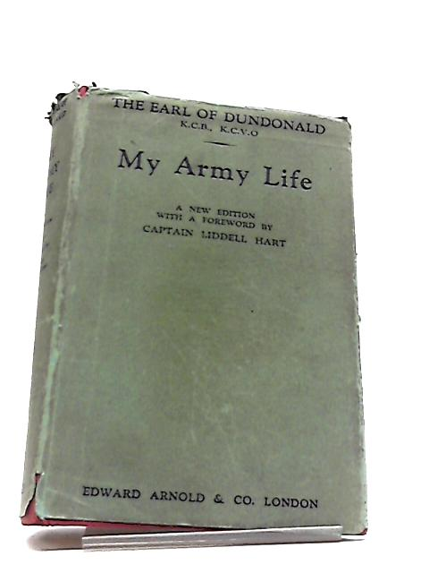 My Army Life by The Earl Of Dundonald