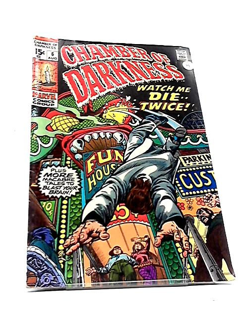 Chamber of Darkness Vol. 1 No. 6 by Len Wein