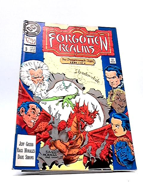 Forgotten Realms: No. 5. The Dragon Saga, Book 1 by DC Comics